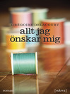 Allt jag nskar mig (eBook)